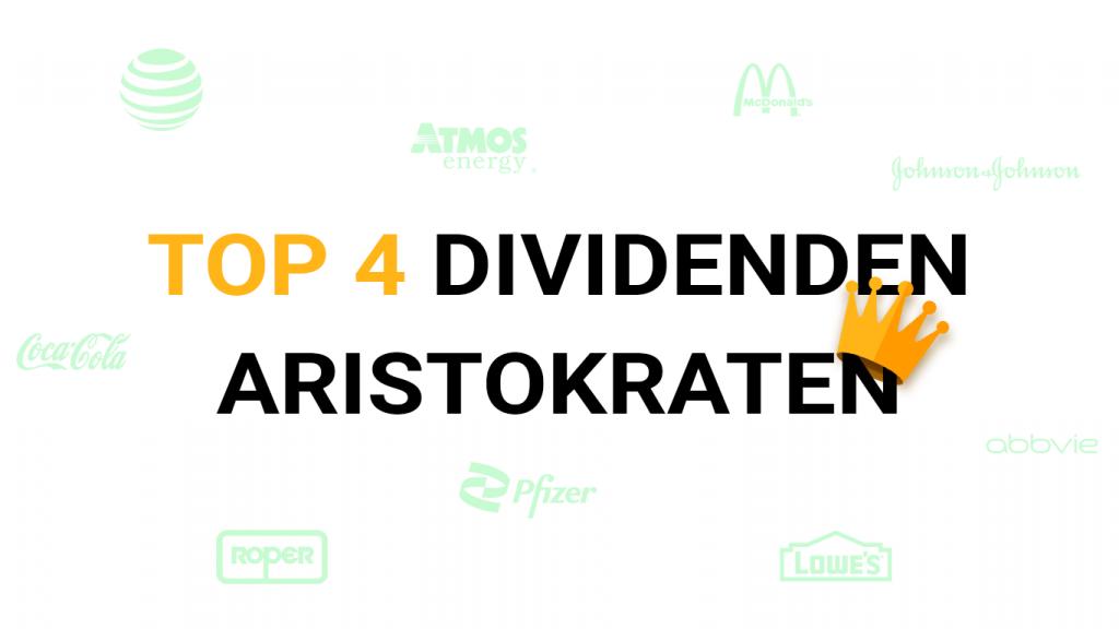Top 4 Dividenden Aristokraten