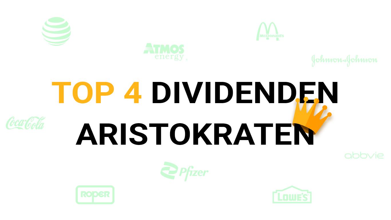 Die Top 4 Dividenden Aristokraten